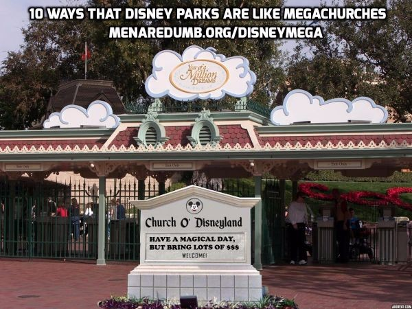 10 Ways Disney Parks are like Megachurches