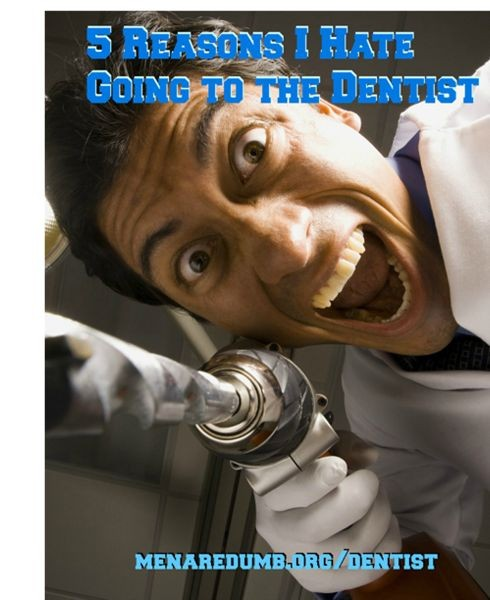 5-reasons-i-hate-going-to-the-dentist